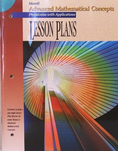 9780028242828: Lesson Plans (Advanced Mathematical Concepts Precalculus with Applications)