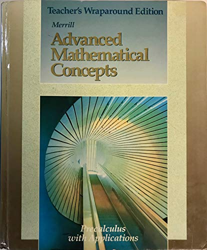 9780028242873: Advanced Mathematical Concepts Precalculus with Applications Teacher's Wraparound Ed.