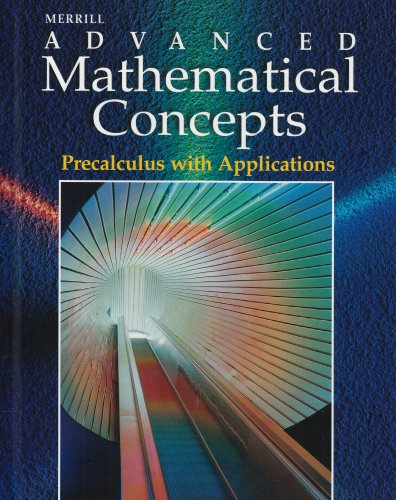 9780028243146: Merrill Advanced Mathematical Concepts: Precalculus with Applications
