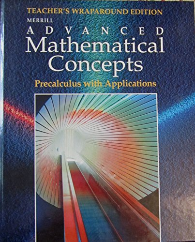 9780028243153: Merrill Advanced Mathematical Concepts: Precalculus with Applications, Teacher Edition
