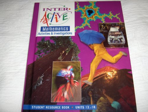 9780028244877: Interactivemathematics: Activities And Investigations: Course 3, Units 13-18, Student Resource Book