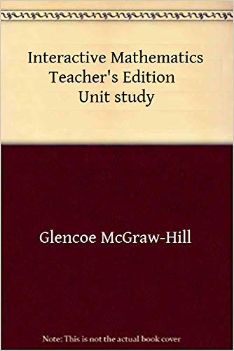 9780028245089: The Road Not Taken: Graph Theory and Networks: Unit 6, Teachers Edition (Glencoe Interactive Mathematics)