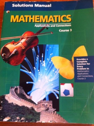 Solutions Manual Mathematics Applications and Connections Course 3