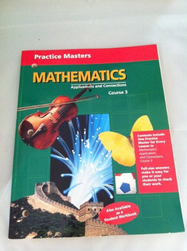 9780028246161: Practice Masters Course 3 (Mathematics Applications and Connections Course 3)