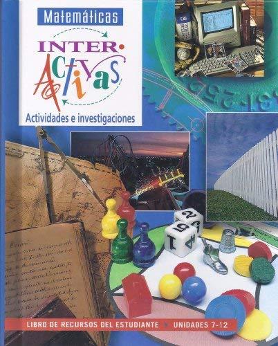 9780028247175: Matematicas Interactivas Actividades e Investigaciones (Unidades 7-12)