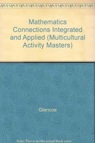 9780028248080: Mathematics Connections Integrated and Applied (Multicultural Activity Masters)