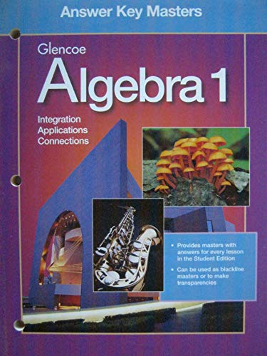 9780028248660: Glencoe Algebra 1: Integration, Applications, Connections - Answer Key Masters