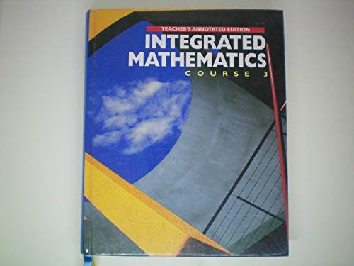 9780028249698: Integrated Mathematics: Course 3 (Teacher's Annotated Edition)