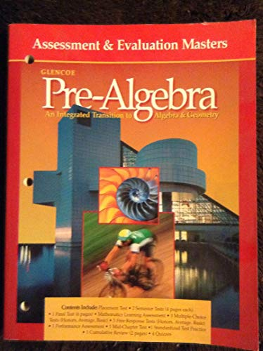 9780028250380: Assessment & Evaluation Masters (Glencoe Pre-Algebra, An Integrated Transition)