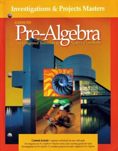 9780028250458: Investigations & Projects Masters (Pre-Algebra An Integrated Transition)