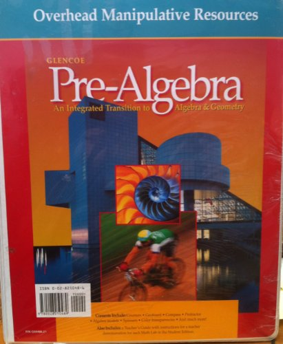 Pre-Algebra: An Integrated Transition To Algebra & Geometry: Overhead Manipulative Resources