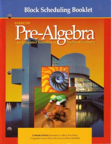 9780028250519: Block Scheduling Booklet (Glencoe Pre-Algebra An Integrated Transition to Algebra&Geometry)