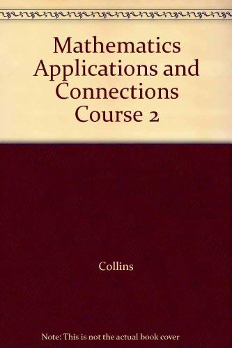 9780028252216: Mathematics Applications and Connections Course 2