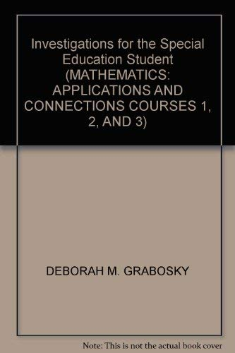 Investigations for the Special Education Student (MATHEMATICS: DEBORAH M. GRABOSKY