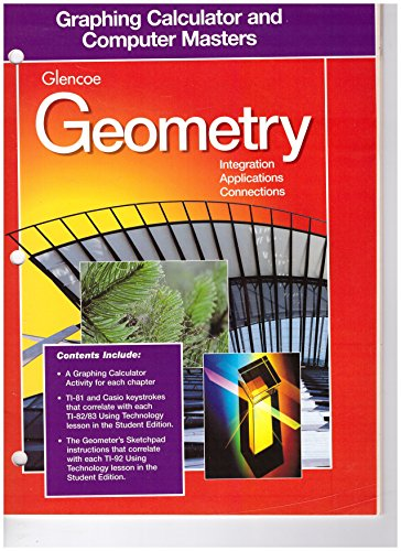 9780028252827: Glencoe Geometry: Integration, Applications, Connections - Graphing Calculator & Computer Masters