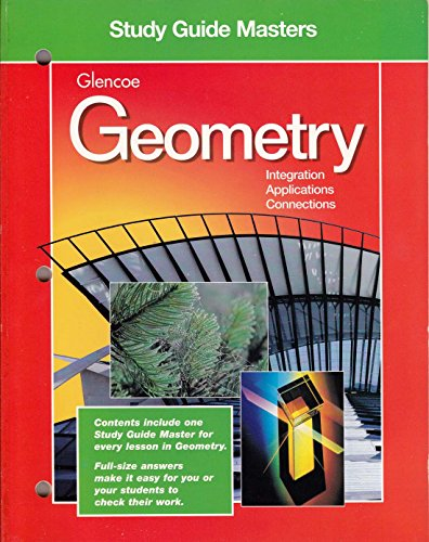 9780028252872: Study Guide Masters Glencoe Geometry, Integration, Applications, Connections