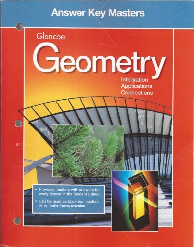9780028252933: Glencoe Geometry: Integration, Applications, Connections - Answer Key Masters