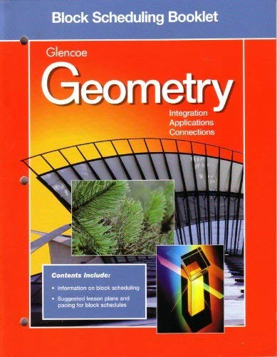 9780028252940: Glencoe Geometry / Integration Applications Connections / Block Scheduling Booklet
