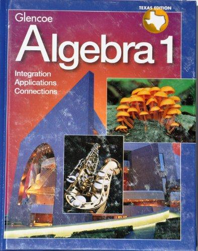 Algebra 1: Texas Edition: Alan G. Foster