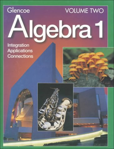 9780028253343: Algebra 1: Integration, Applications and Connections (Volume Two)