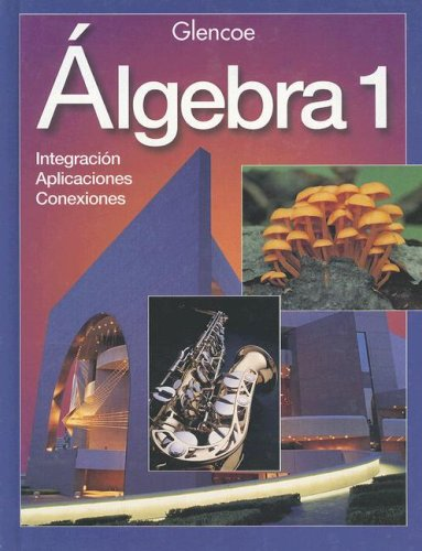 9780028253398: Algebra 1: Integration - Applications - Connections
