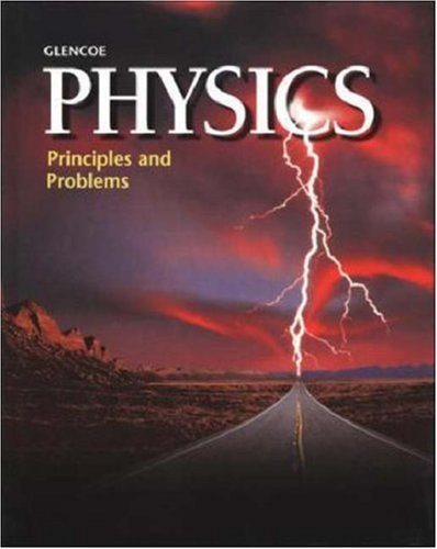 9780028254739: Physics: Principles and Problems