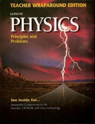 9780028254746: Glencoe Physics: Principles and Problems - Teacher Wraparound Edition 1999
