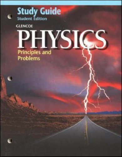9780028254937: Physics: Principles and Problems [Study Guide]