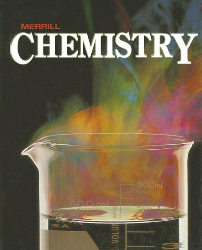 9780028255262: Merrill Chemistry: Student Edition