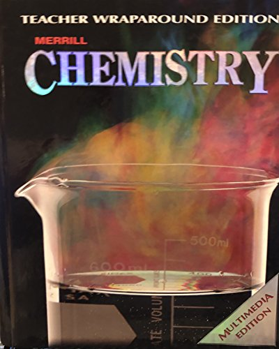 9780028255279: Teacher Wraparound Edition for Use with Merrill Chemistry