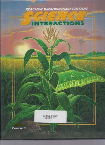 9780028260334: Teacher's Edition: TE Crse1 Science Interaction