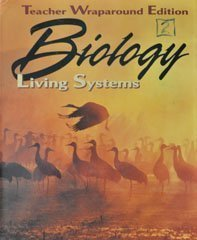 9780028262949: Biology: Living Systems, Teacher Wraparound Edition