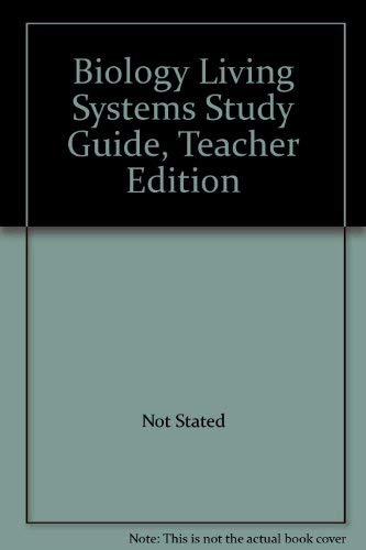 9780028263083: Biology Living Systems Study Guide, Teacher Edition