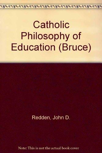 9780028263205: Catholic Philosophy of Education (Bruce)