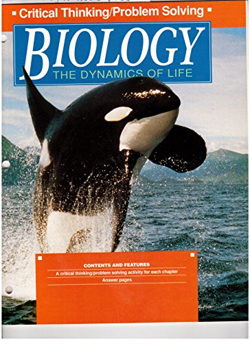 9780028266732: Critical Thinking/Problem Solving (Biology The Dynamics of Life)