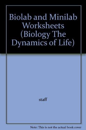 9780028266749: Biolab and Minilab Worksheets (Biology The Dynamics of Life)