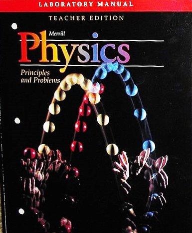 9780028267258: Merrill Physics Principles and Problems (Laboratory Manual)