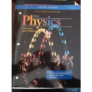 Physics-Principles And Problems: Teacher Study Guide Edition With Answer Keys (1995 Copyright): ...