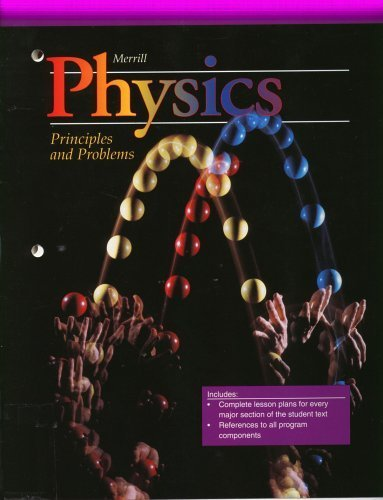 9780028267470: Merrill Physics Principles and Problems Lesson Plans