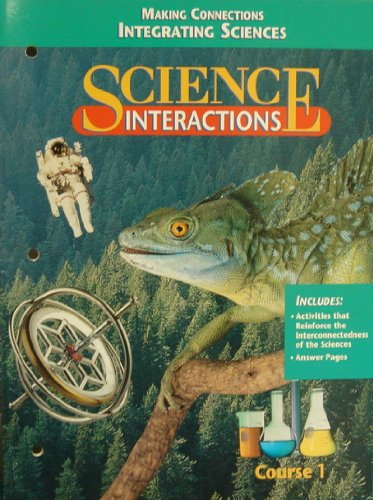9780028267678: Science Interactions Course 1: Making Connections Integrating Sciences