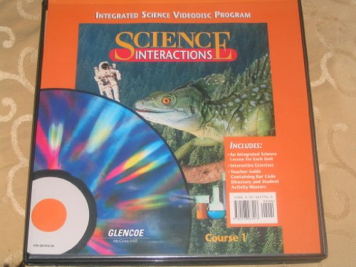 9780028267913: Science Interactions Integrated Science Videodisc Program Course 1 12 inch Video Disc, Teacher Manual, Activity Masters and Case - Glencoe