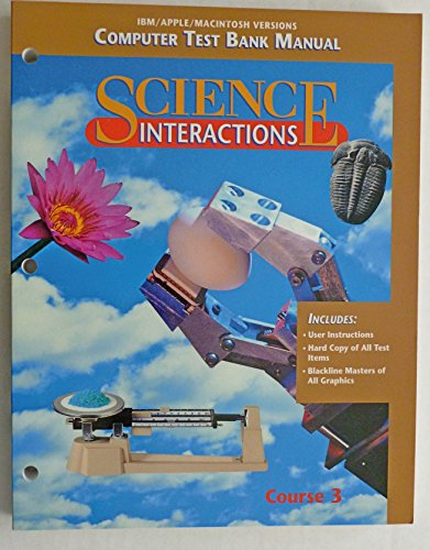 9780028268798: Science Interactions Computer Test Bank Manual