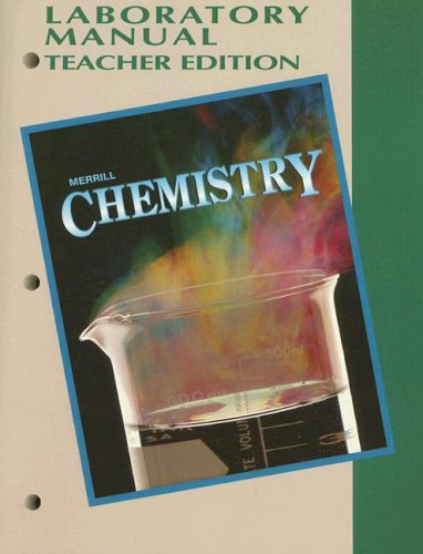 9780028272252: Merrill Chemistry Laboratory Manual, Teacher Edition
