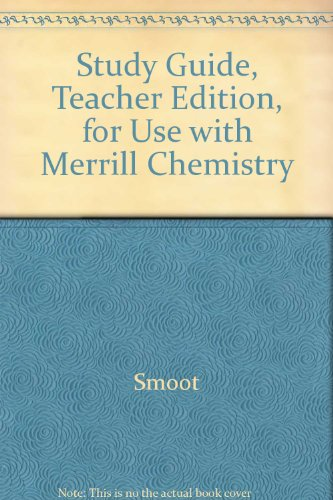 9780028272276: Study Guide, Teacher Edition, for Use with Merrill Chemistry
