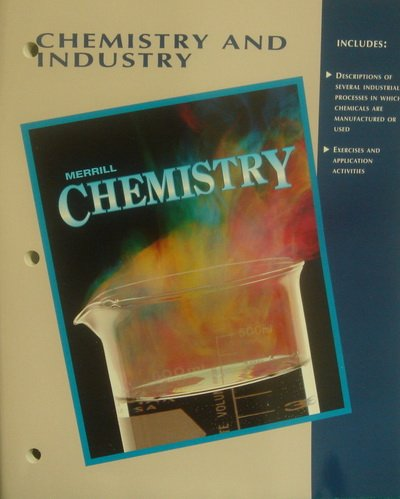 9780028272351: Merrill Chemistry: Chemistry and Industry