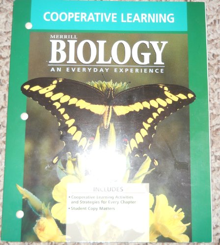Cooperative Learning (Merrill Biology - An Everyday: Hummer, Daniel Kaskel