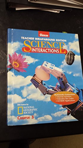 9780028274362: Science Interactions - Teacher Wraparound Edition (Science Interactions, Course 3)