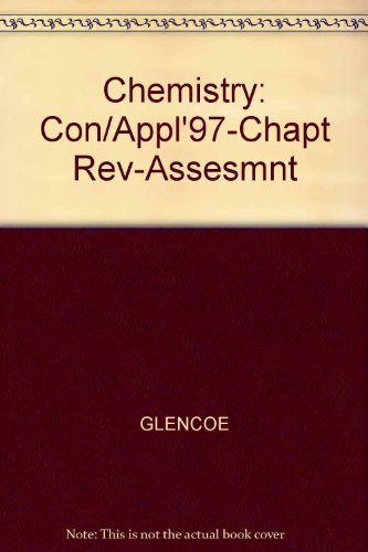 9780028274645: Chemistry: Con/Appl'97-Chapt Rev-Assesmnt