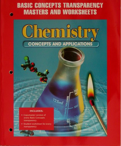 9780028274669: Chemistry Concepts and Applications - Basic Concepts Transparency Masters and Worksheets