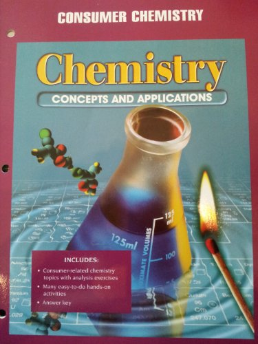 9780028274782: Chemistry-Consumer Chemistry (Concepts and Applications)